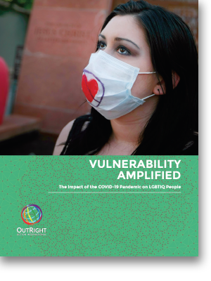 Report: Vulnerability Amplified: The Impact of the COVID-19 Pandemic on LGBTIQ