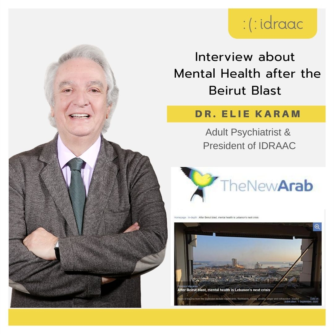 Mental Health After the Beirut Blast - Interview with Dr. Elie Karam in The New Arab