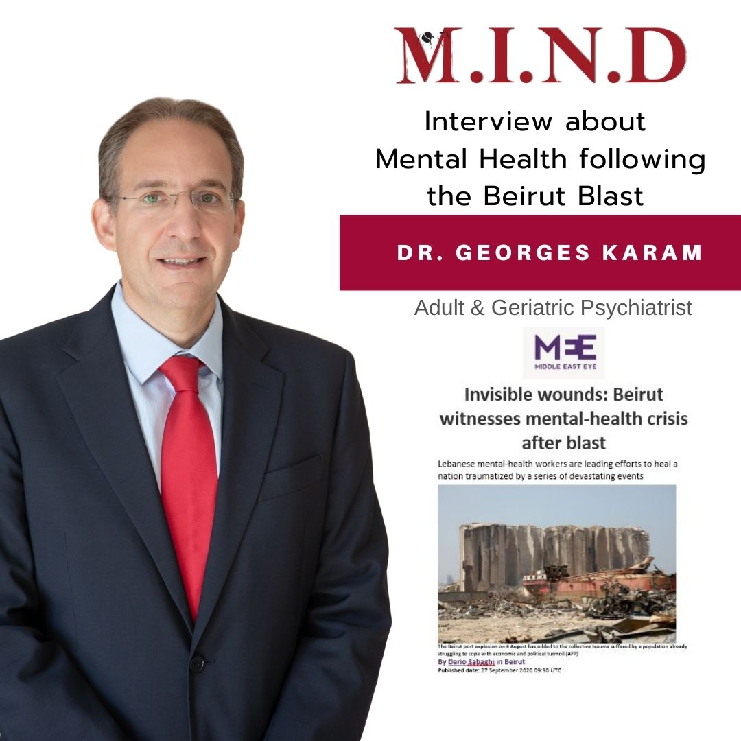 Mental Health after the Beirut Blast  - Interview with Dr. Georges Karam for the Middle East Eye