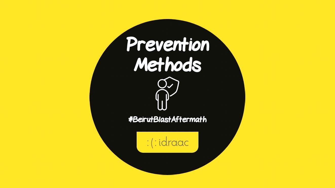 Prevention Methods #BeirutBlastAftermath